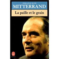 Mitterrand la Paille...